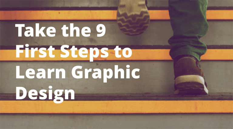These are the 9 stepts to take to become a self-taught graphic designer