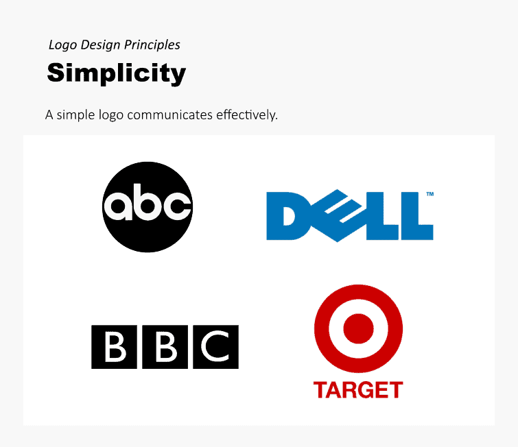Simplicity logo design principle: A simple logo communicates more effectively.