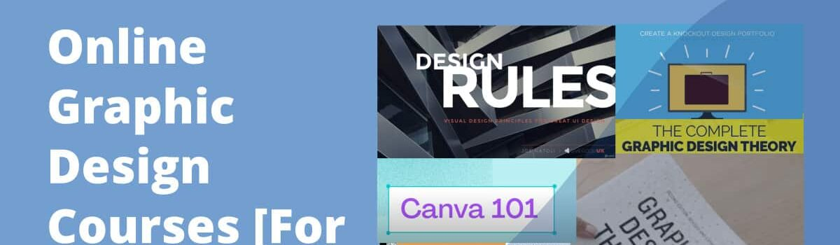 27 Online Graphic Design Courses Perfect for Beginners (Paid and Free)